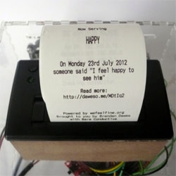 Happiness Machine, internet-connected printer that prints random happy thoughts by random people from across the web; press the big black button and out prints a thought from someone who mentioned the word 'happy'.