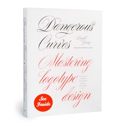 Dangerous Curves: Mastering Logotype Design by Donald Young ~ Take a peek inside, this book looks beautifully inspiring!