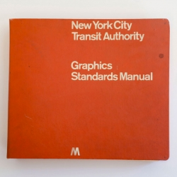 Pentagram have discovered a copy of a 1970's first edition New York City Transit Authority Graphics Standards Manual designed by Massimo Vignelli and Bob Noorda of Unimark International.