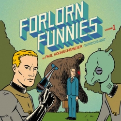 Paul Hornschemeier spills the beans on the first volume of the new book-format iteration of his one-man anthology series FORLORN FUNNIES, comprising serialized and standalone comics and prose stories.