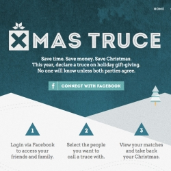 Save money. Save time. Save Christmas. Ever wondered how to ask friends and family to ditch the holiday gift exchange? Xmas Truce can help. Created by Todd Grinham.
