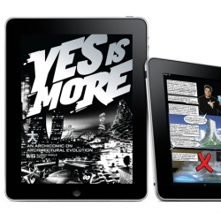 Not to be missed 'Yes is More', a beautiful monographic volume devoted to the Bjarke Ingels Group, in a digital version for iPad. It is the first ebook published by Taschen for Apple's tablet.