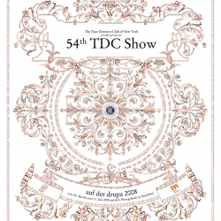 Adorable! Speechless! Breathtaking!! A poster by Paul Grabowski for the Type Directors 54th TDC Show. Also see the ornamental type examples.