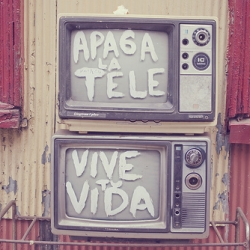 """Turn off the TV - Live your life""