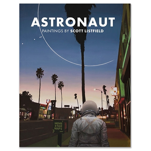 "Astronaut - paintings by Scott Listfield! So excited for this new book with 232 full color pages measuring 9"" x 12.25"" featuring a debossed hard cover with a dust jacket."
