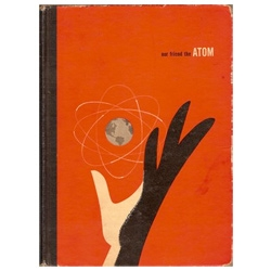 Our Friend The Atom ~ awesome book cover, even more fun is the vector version Ministry of Type made! Now if only we could see the inner pages!!!