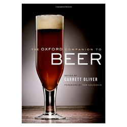 A tome on beer of over 1,000 pages, Garrett Oliver's The Oxford Companion to Beer, published by the Oxford University Press.