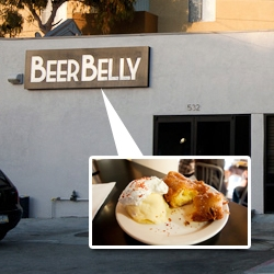 Beer Belly ~ A new Los Angeles gastropub in K-town featuring all Southern California craft beers off the wall culinary creations like mac n beer cheese and deep fried twinkies.