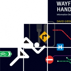 Fascinating book about the design of wayfinding - an A++ on signage.