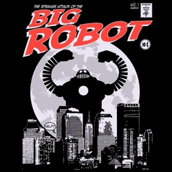 Mister Black Tee's Big Robot II - ¡Ese Robot Gigante le va a hacer la competencia a Godzilla y a King Kong!!!