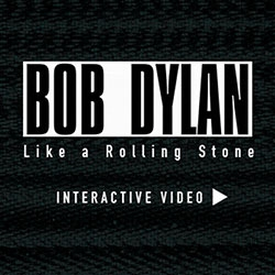 Bob Dylan releases'Like a Rolling Stone' as an interactive video giving you control of the remote as you surf TV channels where characters on screen are singing the song.