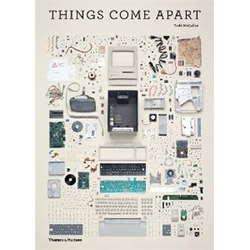 Things Come Apart: A Teardown Manual for Modern Living by Todd McLellan ~ a photographic inspiration filled book!