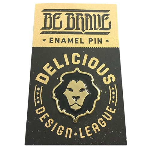 Be Brave Delicious Design League enamel lion logo pin!