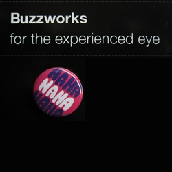 Buzzworks is all about buttons and design. Dutch heroes like Delta, Parra, Zedz and many more!