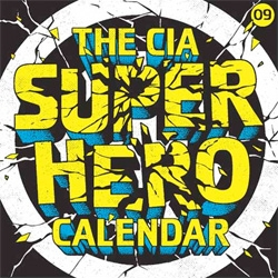 The CIA Super Hero Calendar is here again!!! Only 5 pounds in the uk ~ and its an awesomely illustrated weekly!