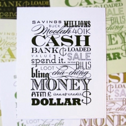 LOVE money?  HATE money?  Either way, this print is the perfect remedy for your economy blues...