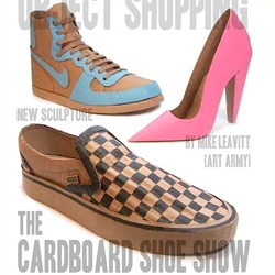 "Cardboard Shoe Show!!! In March ~ ""Don't Stop Object Shopping: The Cardboard Shoe Show"" by Mike Leavitt"