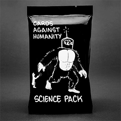 "Cards Against Humanity Science Expansion Pack - ""a pack about the hit system of knowledge known worldwide as ""science."" We wrote it with Phil Plait (Bad Astronomy) & Zach Weinersmith (SMBC)."""