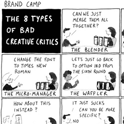 "UGH. I know we've all experienced a few of each of these... ""8 types of bad creative critics""... this is definitely a ""funny b/c its true"""