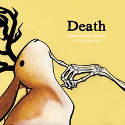 Death, a webcomic by Omar ZahZah and Eliza Frye.