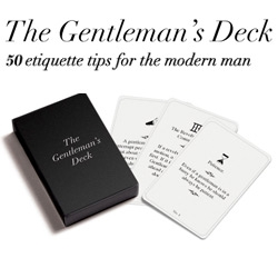The Gentleman's Deck ~ 50 Etiquette Tips for the Modern Man