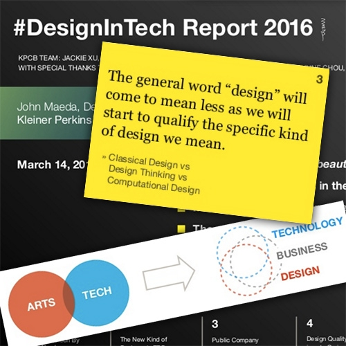 """#DesignInTech Report 2016 from John Maeda, Kleiner Perkins Caufield & Byers. Some interesting insights and perspectives on the future of the intersection of """"design"""", technology, and business in the upcoming year."""