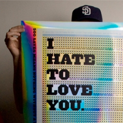 I Hate to Love You.   Artist Devin Dailey at Merritt Studio put his love hate relationship with San Diego sport teams into his art.  Also check out some of his other amazing posters.