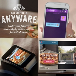 Domino's AnyWare - Apparently Domino's is overly embracing every tech driven way to connect with them and order pizza as easily as possible... be it emoji text, tweet, smart tv, connected car, smart watch, voice and more...