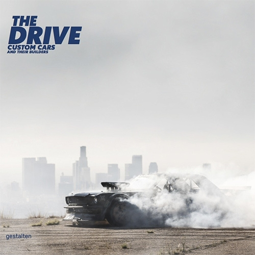 """The Drive: Custom Cars and Their Builders"" looks like a fun new book from Gestalten. Featuring folks like Ken Block and Magnus Walker, Ringbrothers, ICON, George Barris, RE-Amemiya, and many others. Comes out May 31 2016."