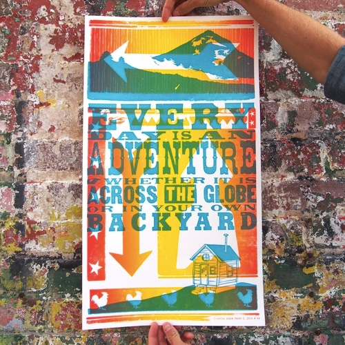 """Every day is an adventure, whether it is across the globe or in your own backyard."" - motto of E.D.I.A Map Makers Adventure Takers who make fun maps of North Carolina (Beer, BBQ, etc.) and commissioned Hatch Show Print to make this letterpress poster!"