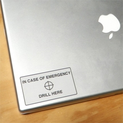 Media Artist Contingency Plan ~ stickers! place them exactly where to drill to destroy your laptop/HD when they come for you...