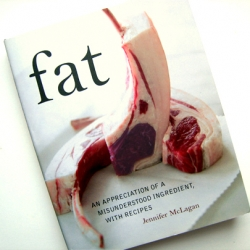 "A review of Jennifer McLagan's new cookbook, ""Fat,"" a call to arms against a culture that has unjustly vilified this delightful substance."