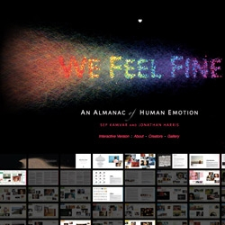We Feel Fine becomes a book! An Almanac of Human Emotion to be exact ~ by Sep Kamvar and Jonathan Harris