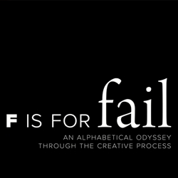 F is for Fail: An Alphabetical Odyssey through the Creative Process - A video by Brent Barson for typoholics.