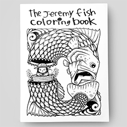 The Jeremy Fish Coloring Book by Upper Playground is here! 48 pages of amazing illustrations to have fun with.