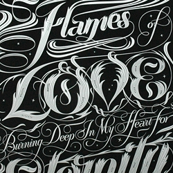 'Flames of love burning deep in my heart for eternity' a stunning new screen print from the fantastic London based type designer, Seb Lester.