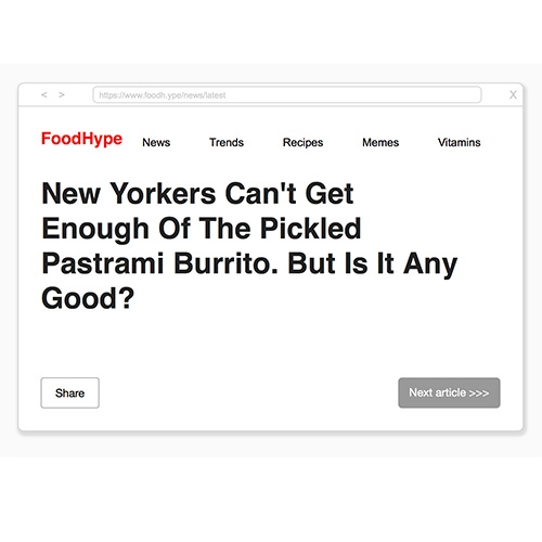 "FoodHype! It's hard not to keep clicking ""next article"" to see what foodie madness it will generate next... and so many seem far too believable."