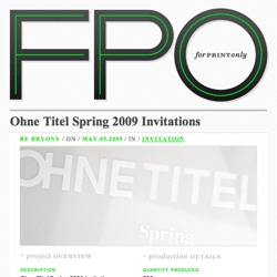 FPO - For Print Only ~ from Underconsideration ~ New blog focusing on print design, showing great detailed images and very (very!) detailed production details of each piece.