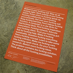 Every creative space might need this Good Fucking Design Advice poster - in white on red, black on black, black on white, white on black...