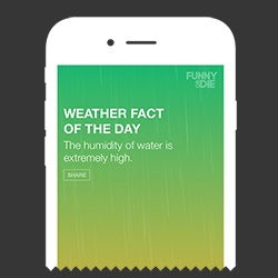Funny or Die gets into APPS. First one - weather.