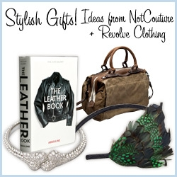 Check out our NotCouture + Revolve Clothing gift guide for some fun ideas... awesome stuff for the guys especially (in my opinion at least!)