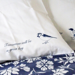 Karin Akesson Sweet Dreams Pillow cases - birdies say 'Tomorrow something wonderful will happen' and 'Tomorrow will be a great day'.