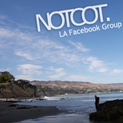 We keep talking about starting events/dinners/get togethers in LA... so i've started the NOTCOT in LA group on Facebook for any like-minded folks interested in sharing local events, etc.