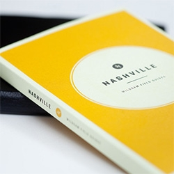 The Nashville Field Guide by Taylor Bruce.