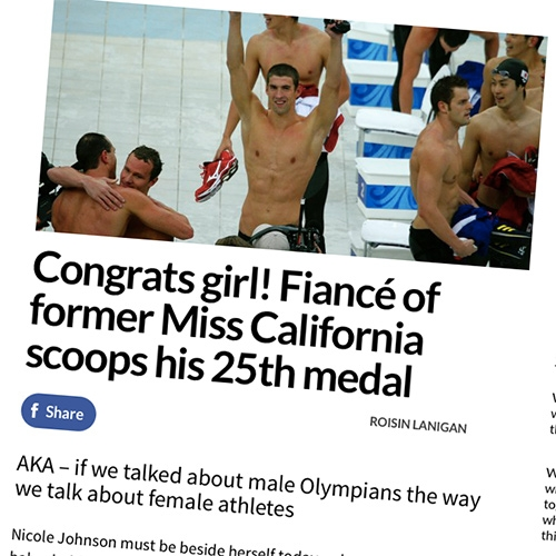 "Congrats to all the medal winning Olympians - female and male! Poignant post in Babe - ""Congrats girl! Fiancé of former Miss California scoops his 25th medal: AKA – if we talked about male Olympians the way we talk about female athletes"""