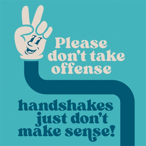 """Hellos Without Handshakes"" is a new public service campaign to discourage the practice of handshaking as businesses across the country begin to reopen. It includes a collection of free, downloadable posters. Created by High, Wide, & Handsome."