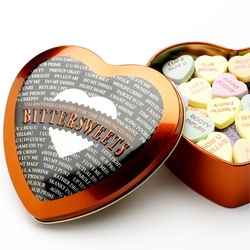 "Despair.com re-launches Bittersweets - The Valentine's Candy for the Rest of Us.  Featuring sayings like, ""SUB PRIME"", ""BOOTY INFL8N"", ""NO FIX 4 DUMB"", ""U LEFT SEATUP"" and ""CELIB8 THX2U""."