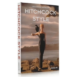 Hitchcock Style by  Jean-Pierre Dufreigne, Assouline ~ a peek into the fashion and style in the world of Hitchcock's films