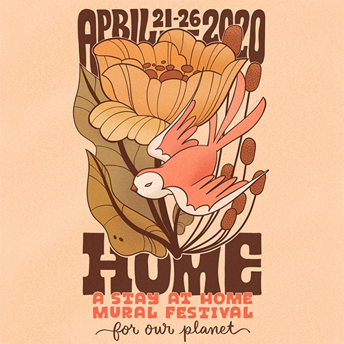 HOME! In celebration of the 50th anniversary of Earth Day (April 22), HOME is the world's first stay-at-home environmental mural festival. Register as an artist, and/or check out the line up of virtual programming.