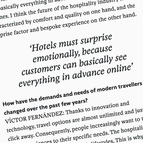 """Can hotels surprise us even when we can see everything in advance online?"" by Floor Kuitert in FRAME Magazine is an interesting interview with Víctor Fernández, CEO of the Room Mate Group."